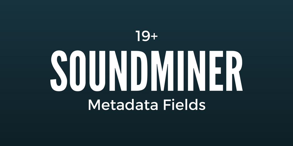 soundminer-metadata-fields-2
