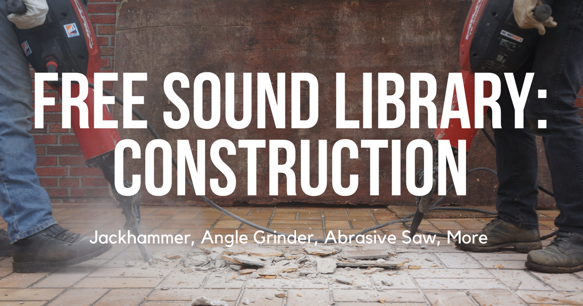 New Free Sound FX Library: Construction