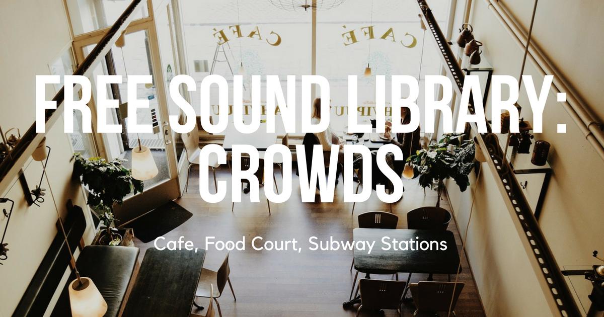 New Free Sound Bundle: Crowd Sound FX