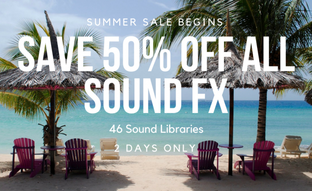 Save 50% Off All Sound FX – Our Summer Sale is Here!
