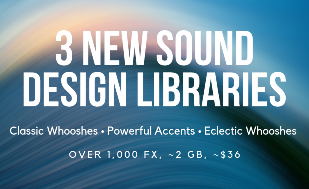 Cyber Monday Deal: 3 New Sound Design Libraries 50% Off!