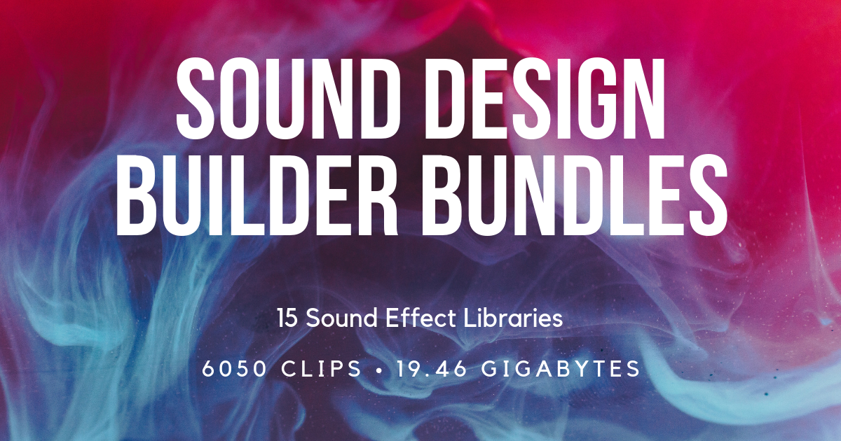 Sound Design Bundle Multi-Pack Combo